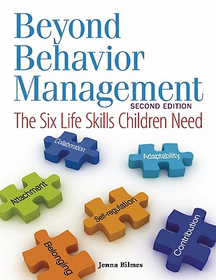 Beyond Behavior Management By Bilmes, Jenna